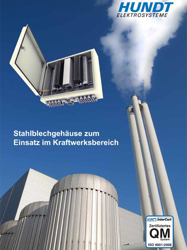 Stahlblechgehäuse zum Einsatz im Kraftwerksbereich – HUNDT Elektrosysteme